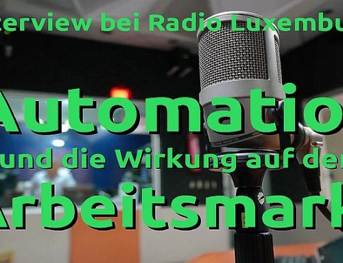 Video zu Interview Radio Luxemburg: Automation und Arbeitsmarkt